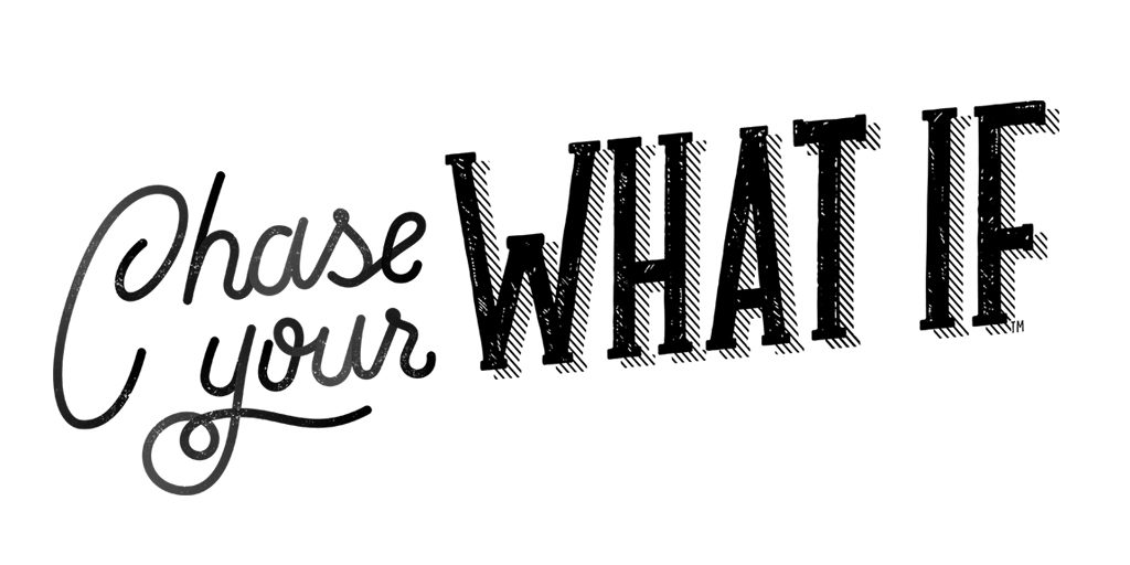 Chase your what if logo