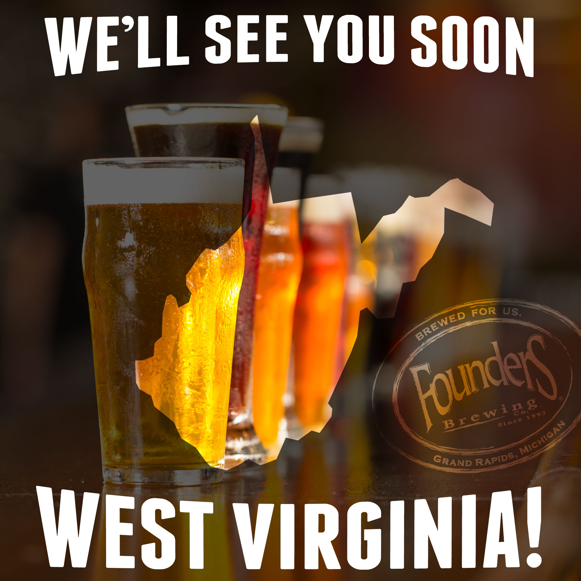 Founders promotion showing that they're coming to West Virginia