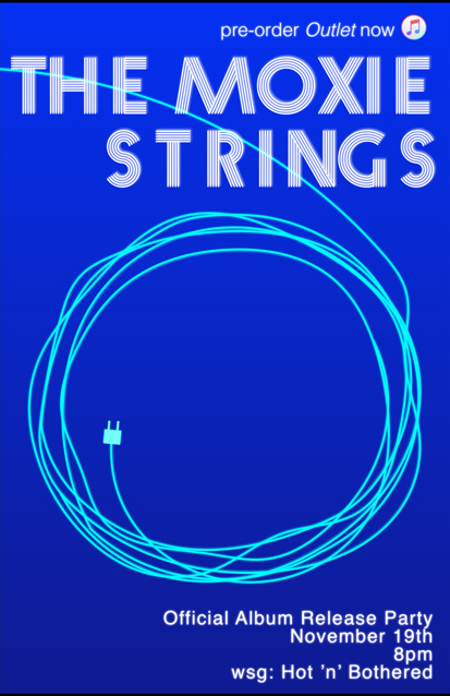 The Moxie Strings band poster