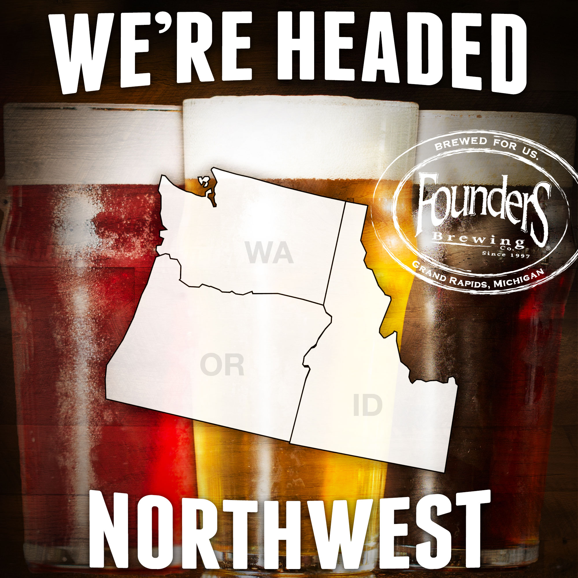 Founders promotion showing that they're coming to Washington, Oregon, and Idaho