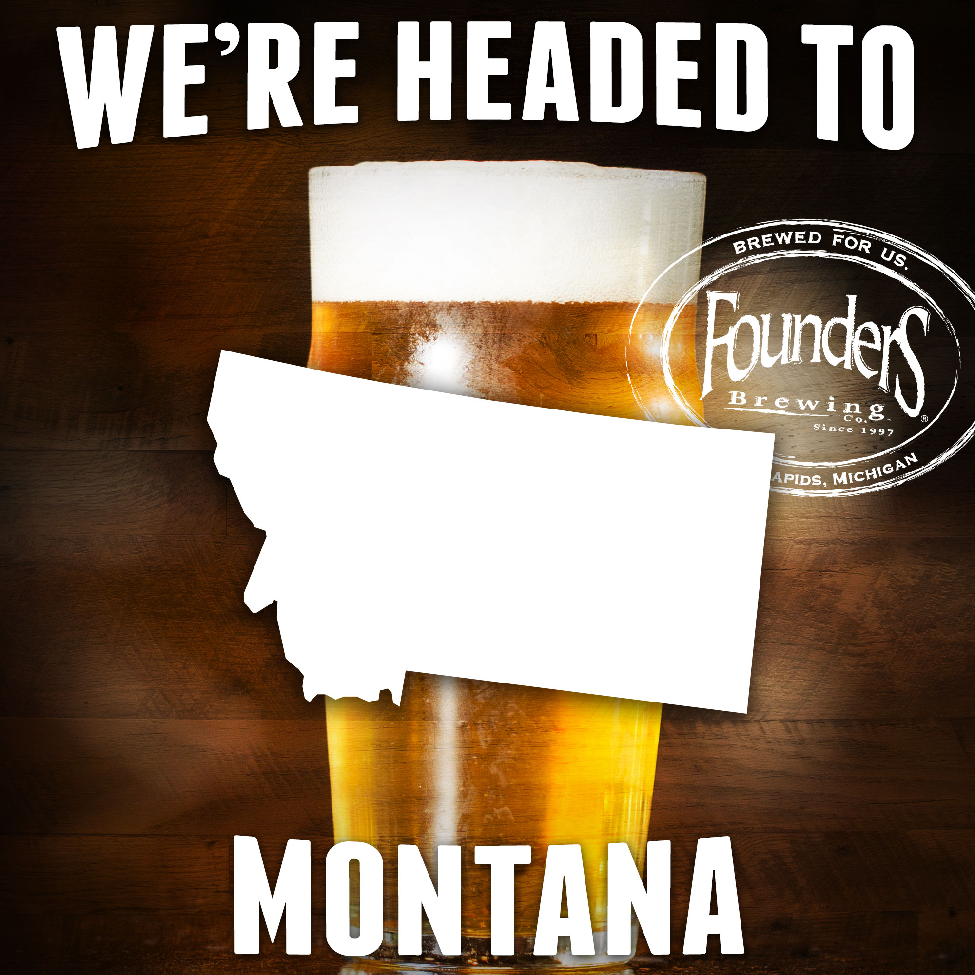 Founders promotion showing that they're coming to Montana