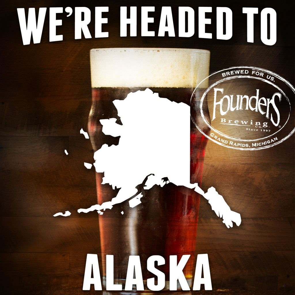 Founders promotion showing that they're coming to Alaska