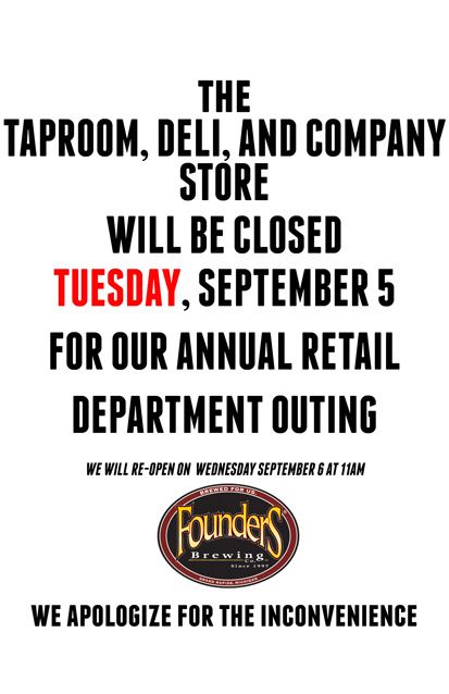 Poster showing that Taproom, Deli and Store will be closed for a department outing