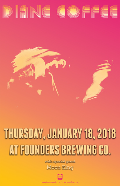 Diane Coffee event poster for event at Founders