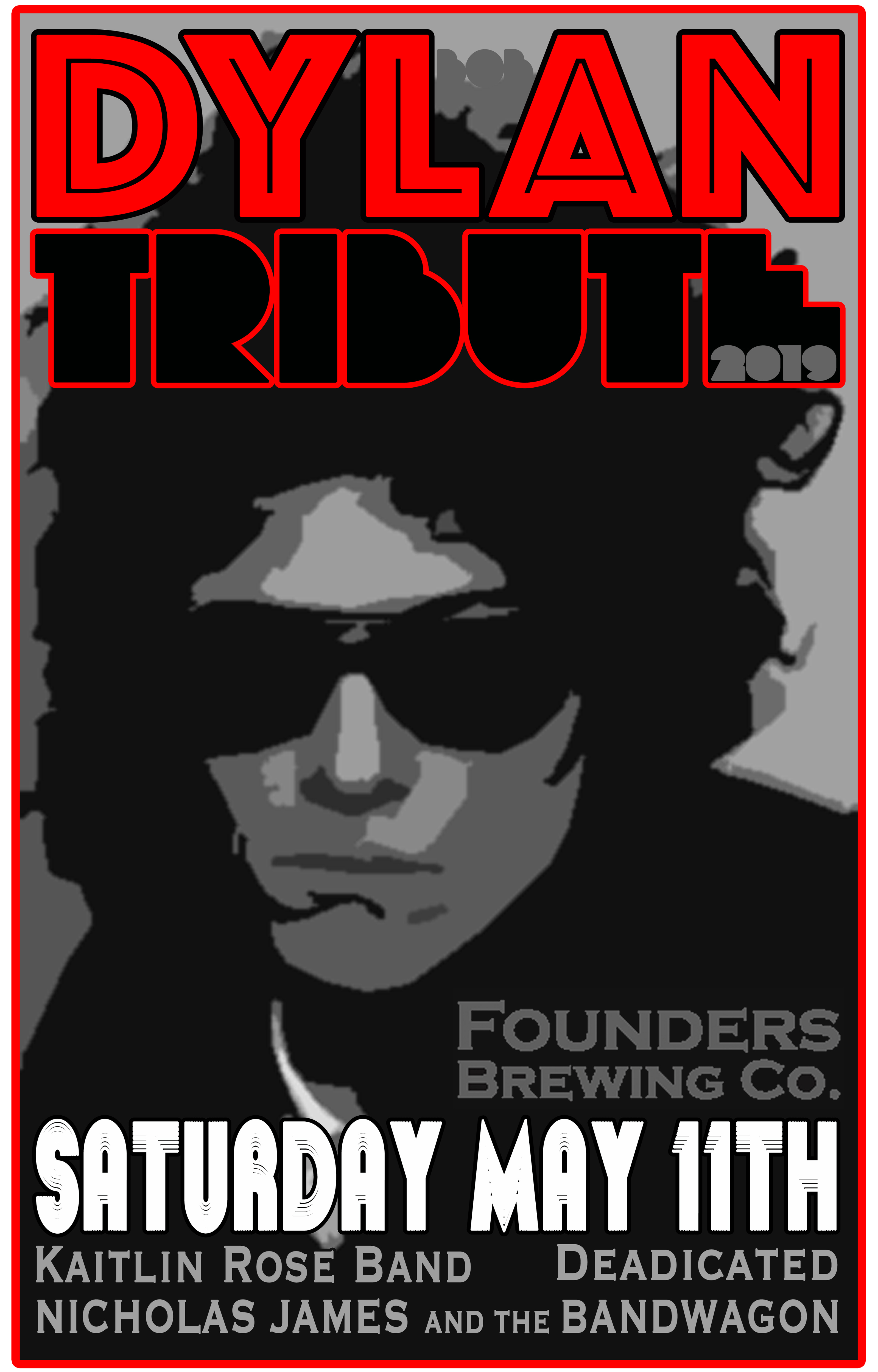 Bob Dylan Tribute event poster hosted by Founders
