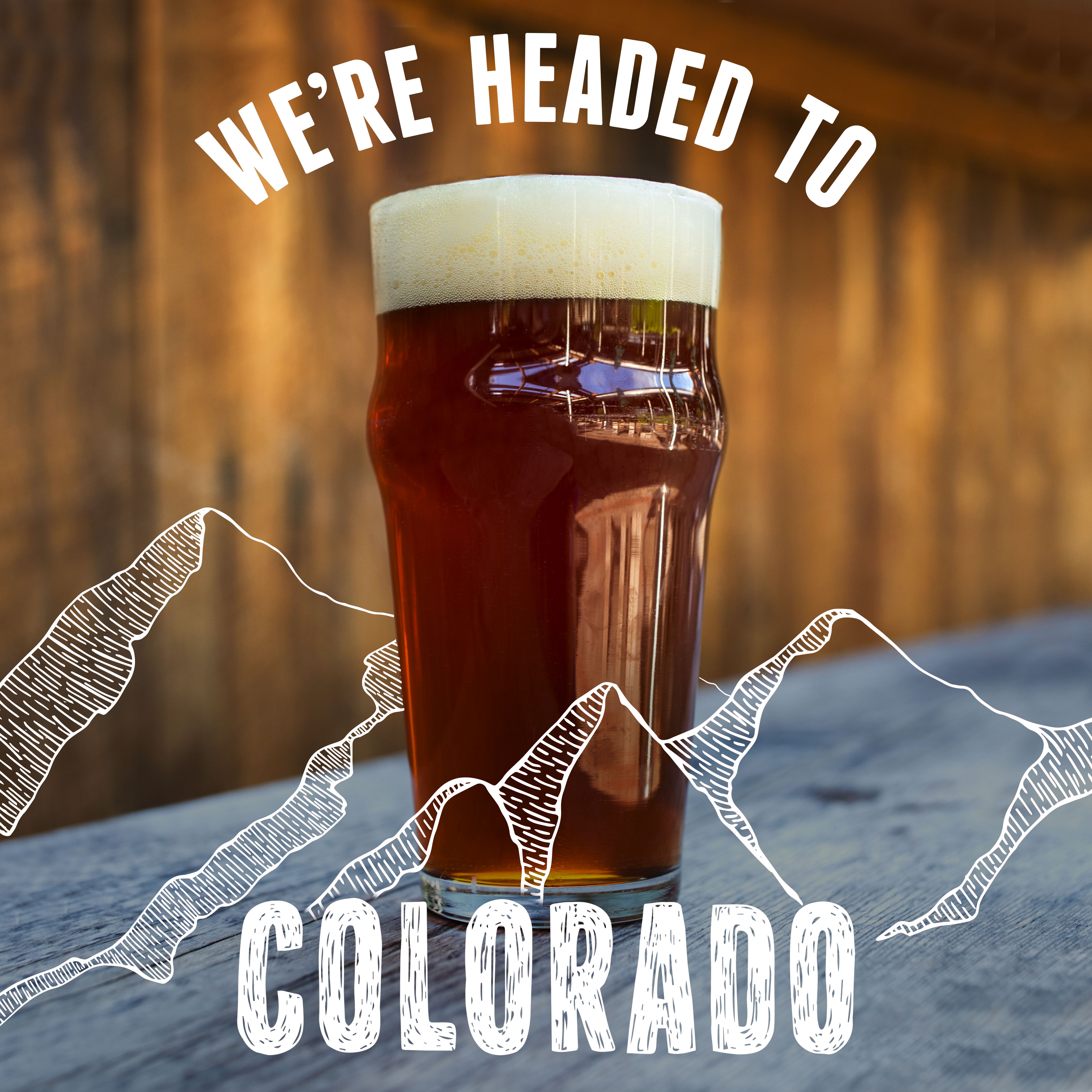 We're Headed to Colorado announcement