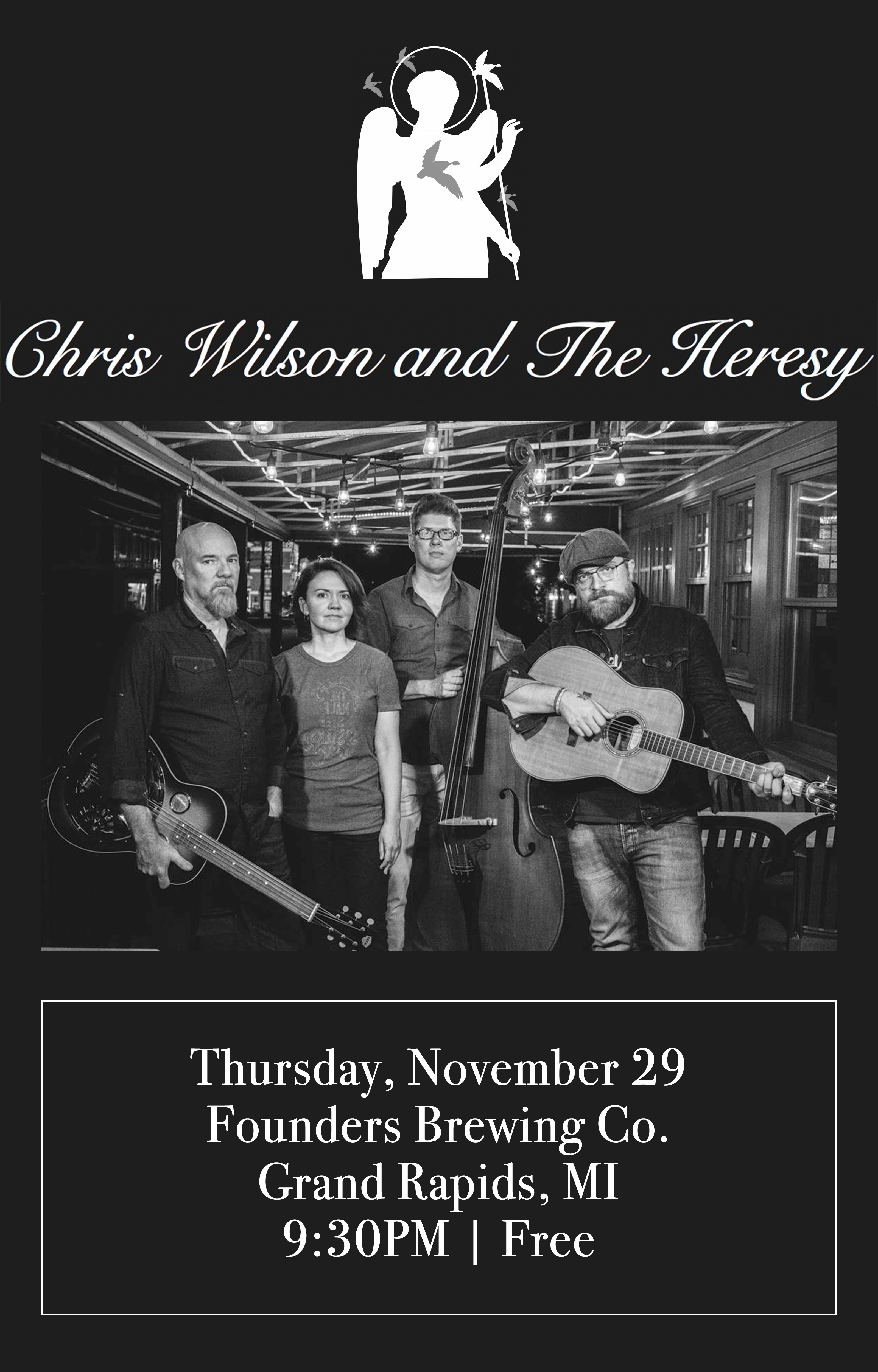 Chris Wilson and The Heresy event poster