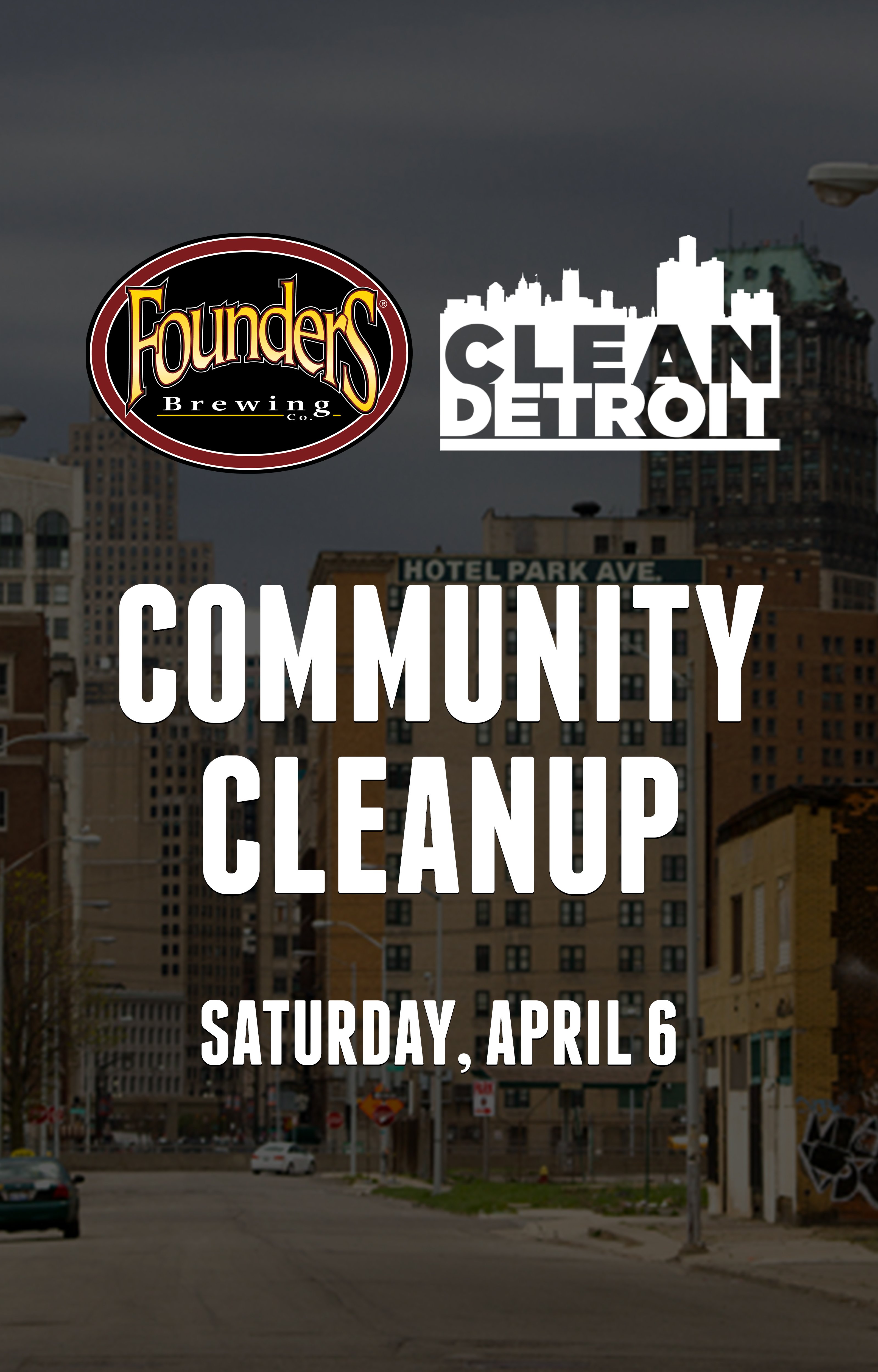 Founders and Clean Detroit Community Cleanup poster