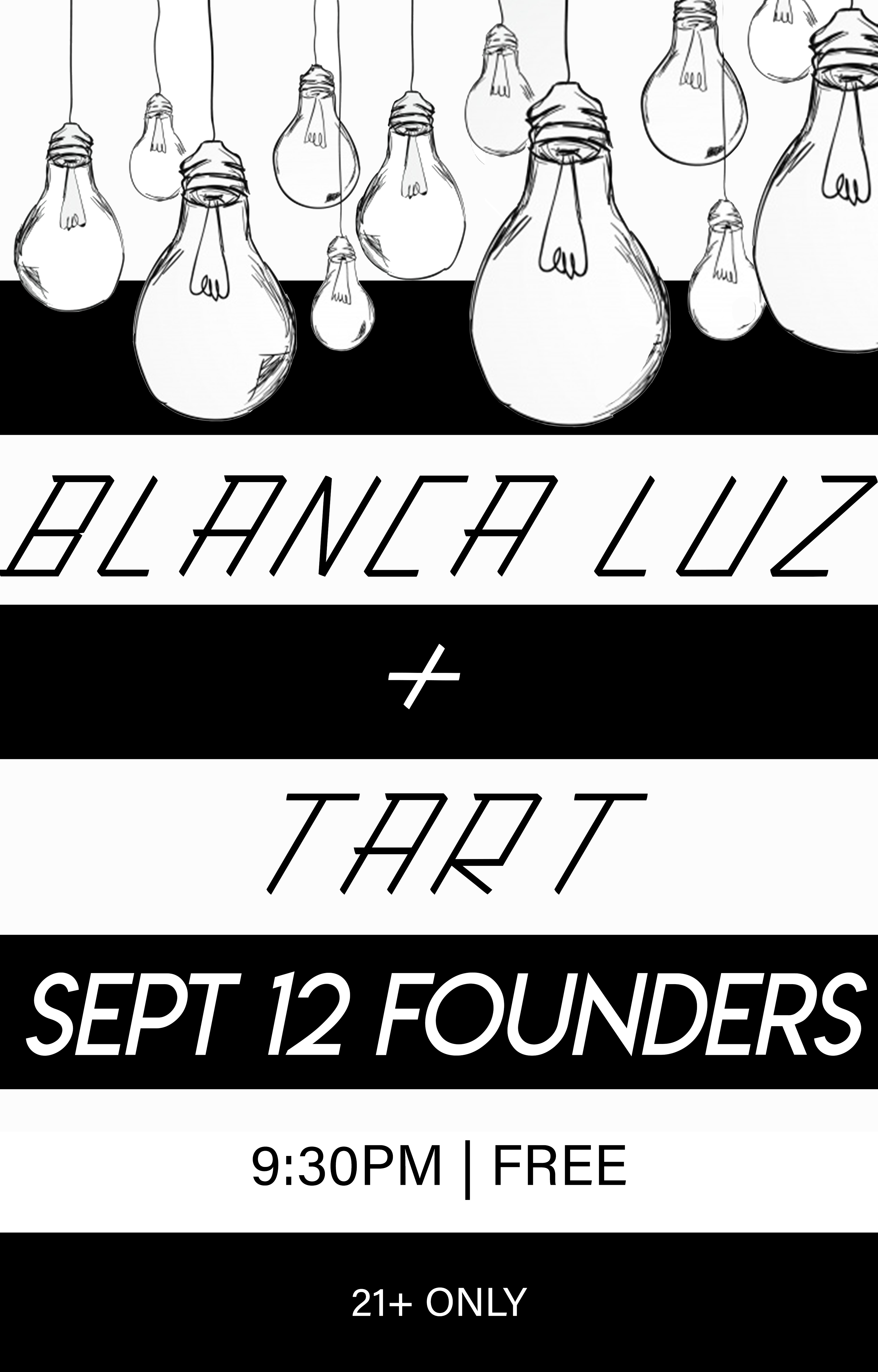 Blanca Luz and Tart event poster