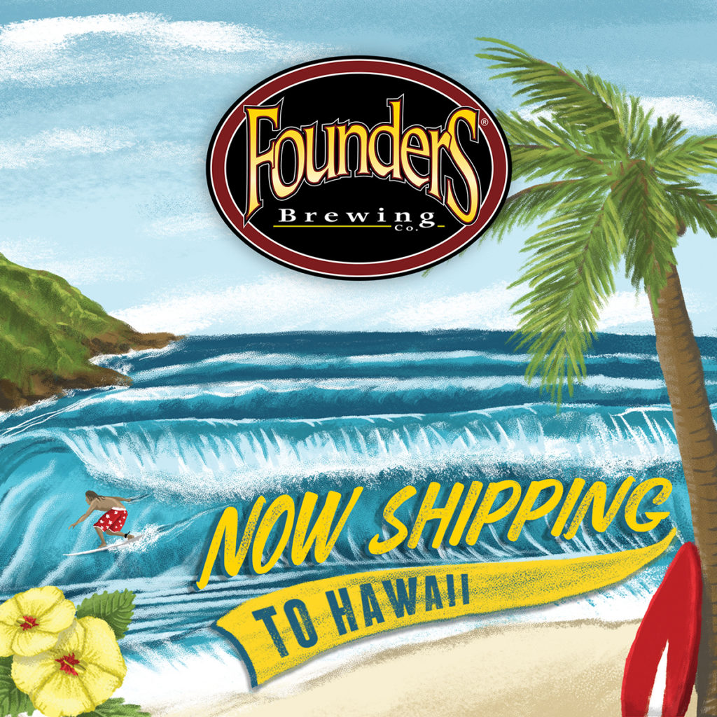 Founders Now Shipping to Hawaii announcement