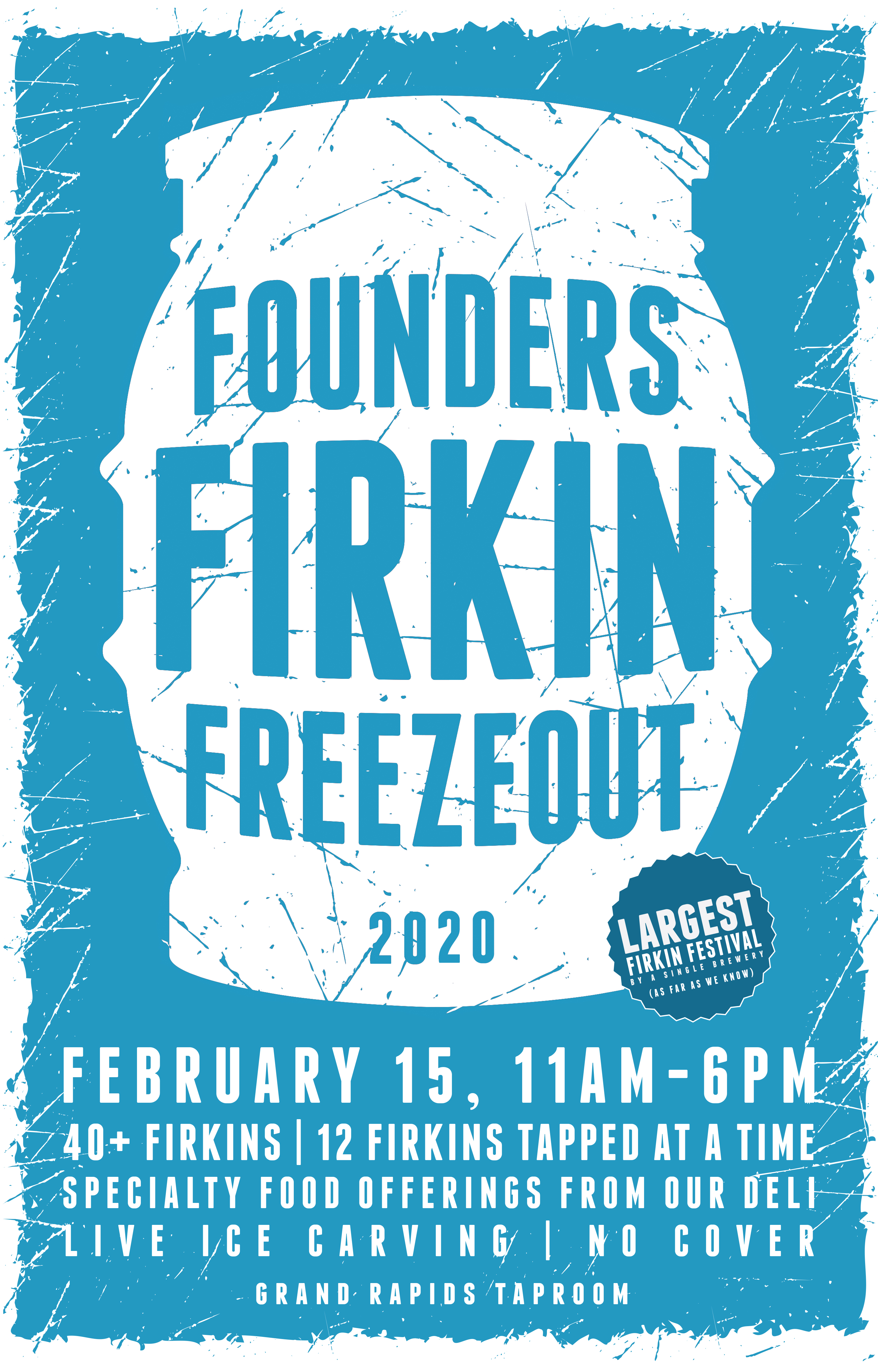 Firkin Freezeout event poster hosted by Founders Brewing Co.