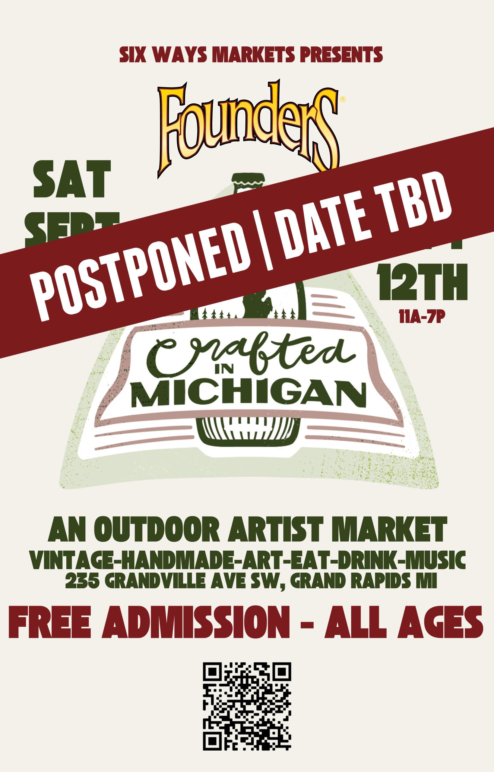 Crafted in MI Market Postponed